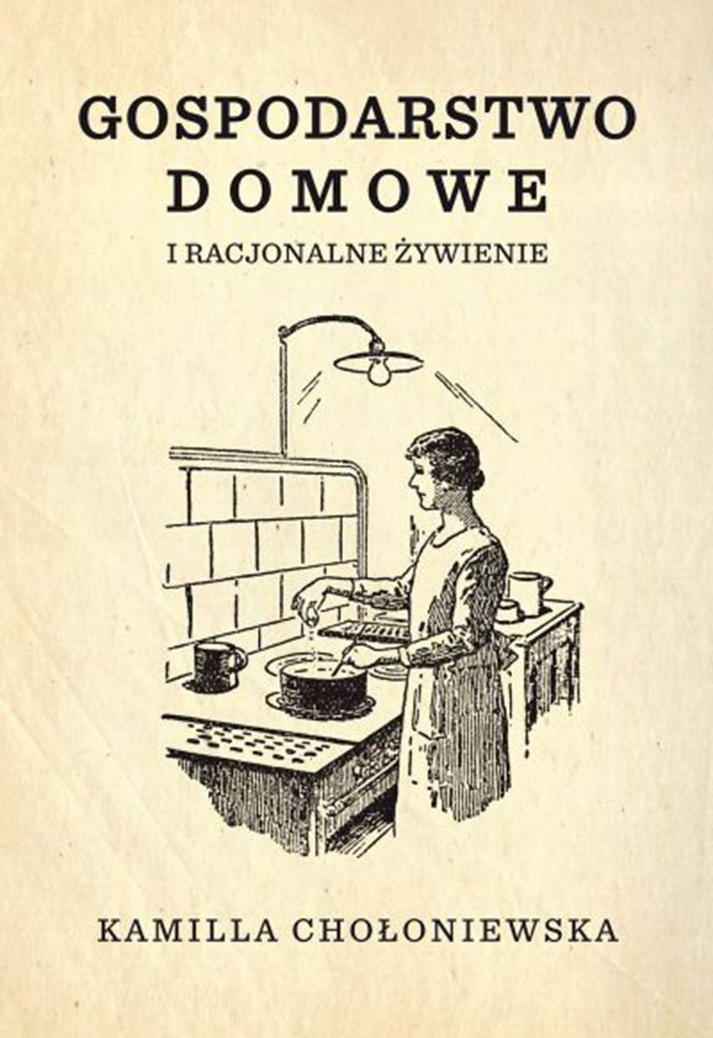 Gospodarstwo domowe i racjonalne żywienie - Ebook (Książka EPUB) do pobrania w formacie EPUB