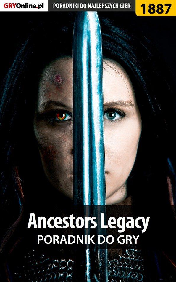 Ancestors Legacy - poradnik do gry - Ebook (Książka PDF) do pobrania w formacie PDF