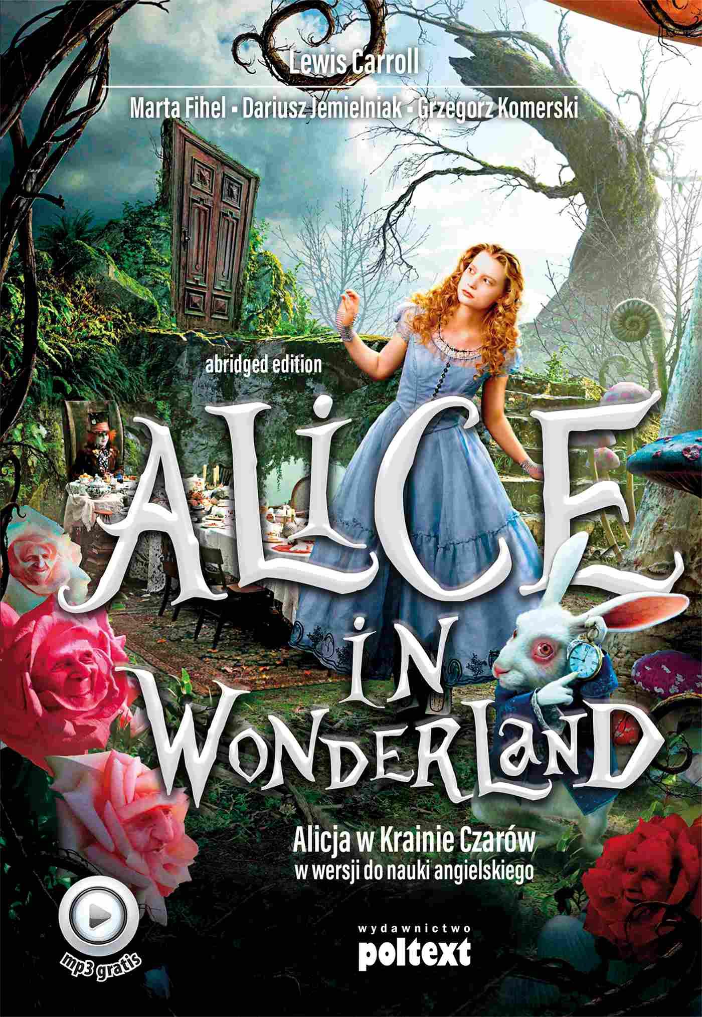 Alice in Wonderland. Alicja w Krainie Czarów do nauki angielskiego - Ebook (Książka na Kindle) do pobrania w formacie MOBI