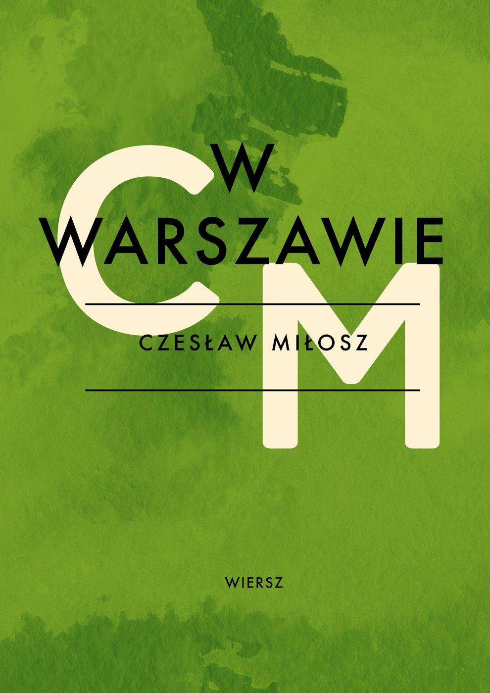 W Warszawie Czesław Miłosz Ebook Virtualopl