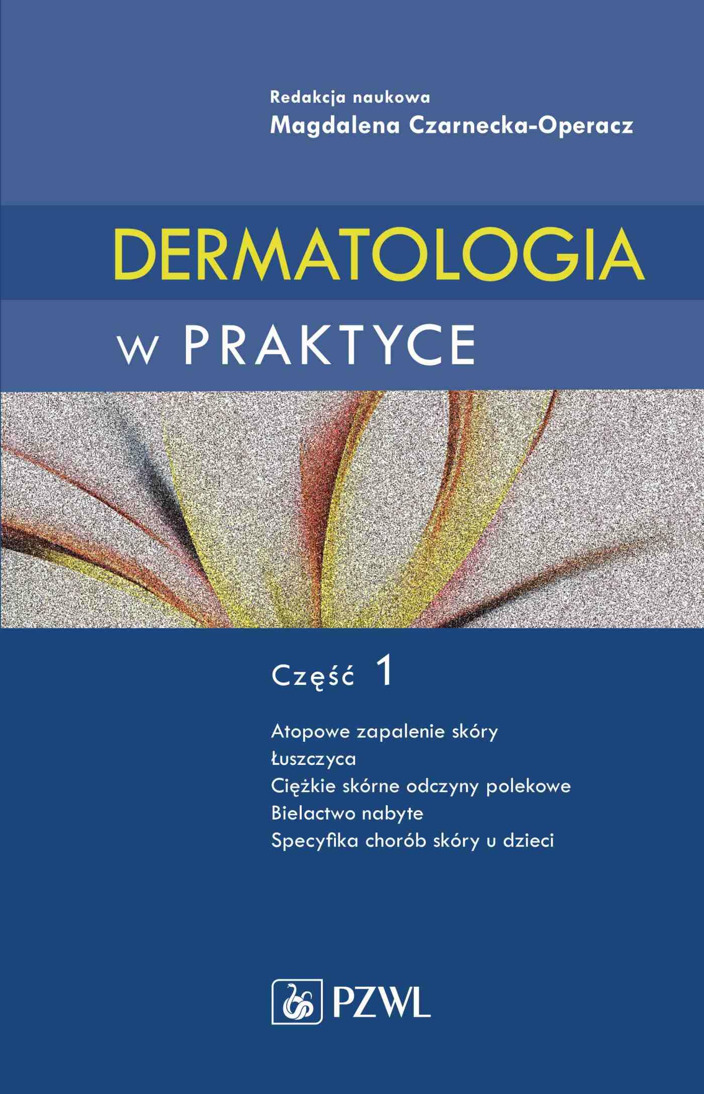 Dermatologia w praktyce. Część I - Ebook (Książka na Kindle) do pobrania w formacie MOBI