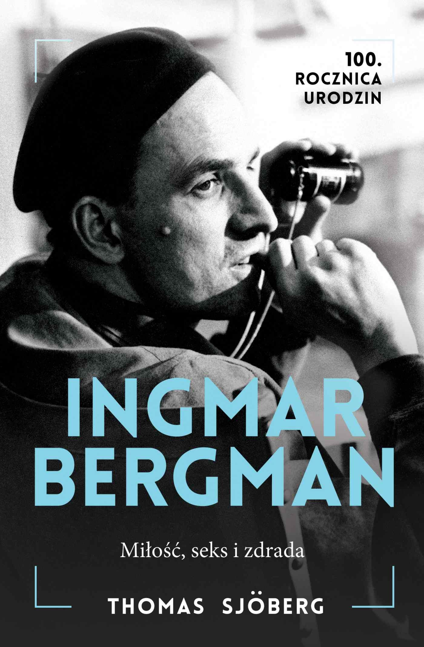 Ingmar Bergman. Miłość, seks i zdrada - Ebook (Książka EPUB) do pobrania w formacie EPUB