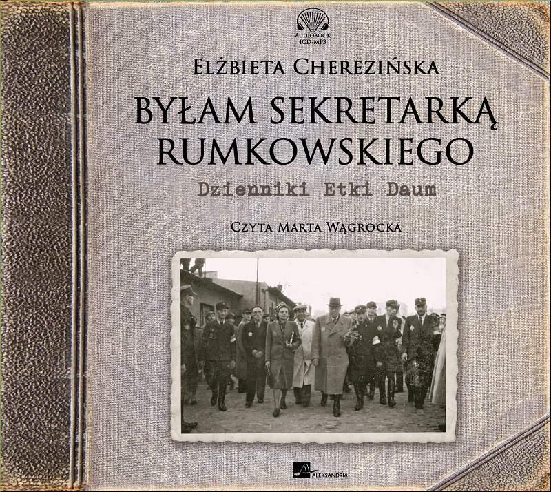 Byłam sekretarką Rumkowskiego - Audiobook (Książka audio MP3) do pobrania w całości w archiwum ZIP