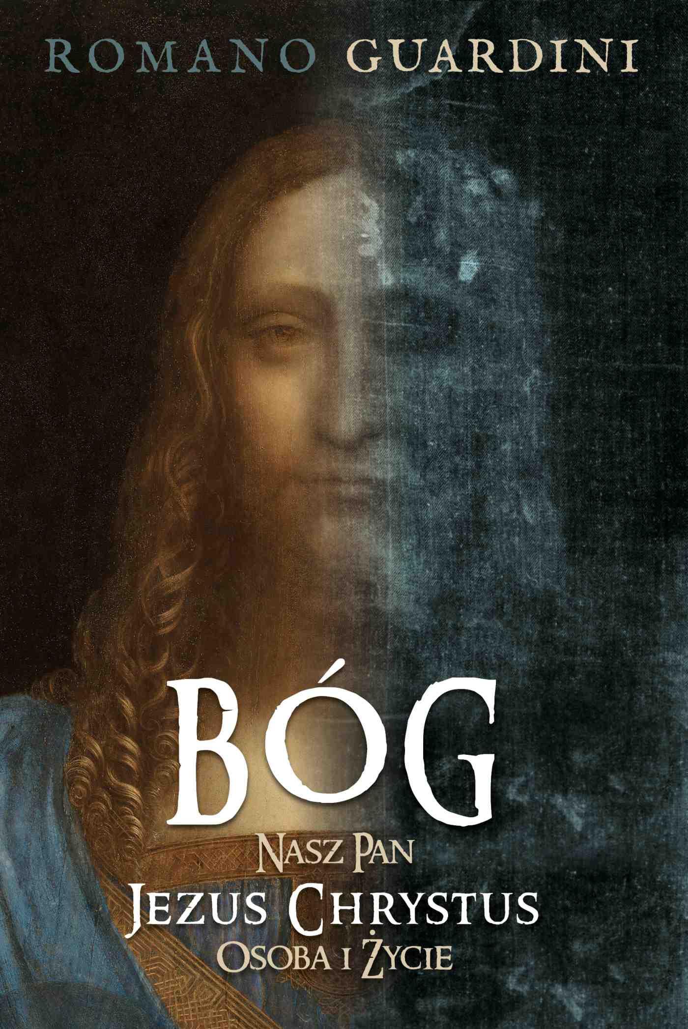 Bóg. Nasz Pan Jezus Chrystus osoba i życie - Ebook (Książka EPUB) do pobrania w formacie EPUB
