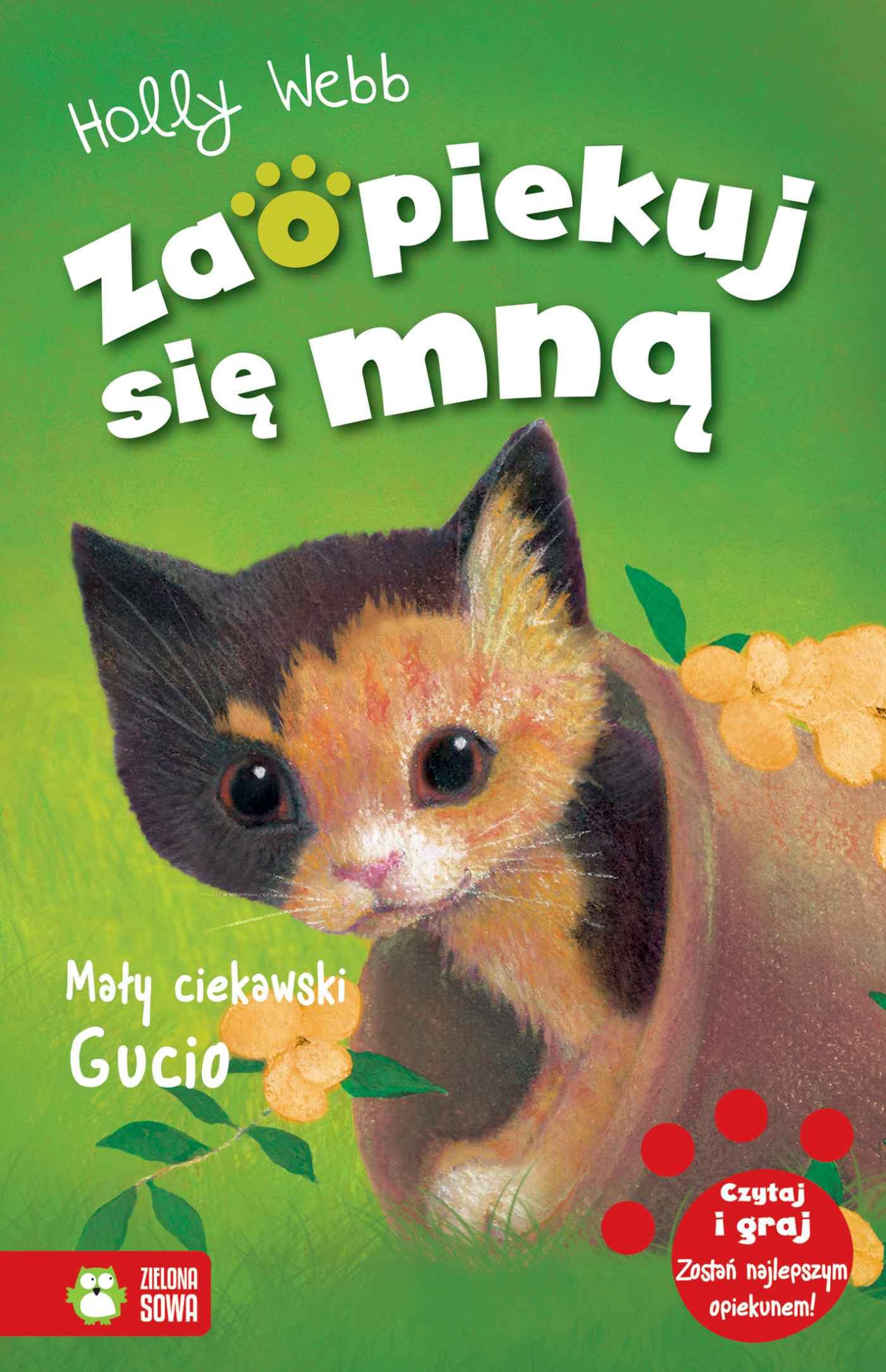 Zaopiekuj się mną. Tom 35. Mały ciekawski Gucio - Ebook (Książka na Kindle) do pobrania w formacie MOBI