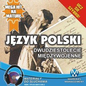 Język polski - Dwudziestolecie Międzywojenne - Audiobook (Książka audio MP3) do pobrania w całości w archiwum ZIP