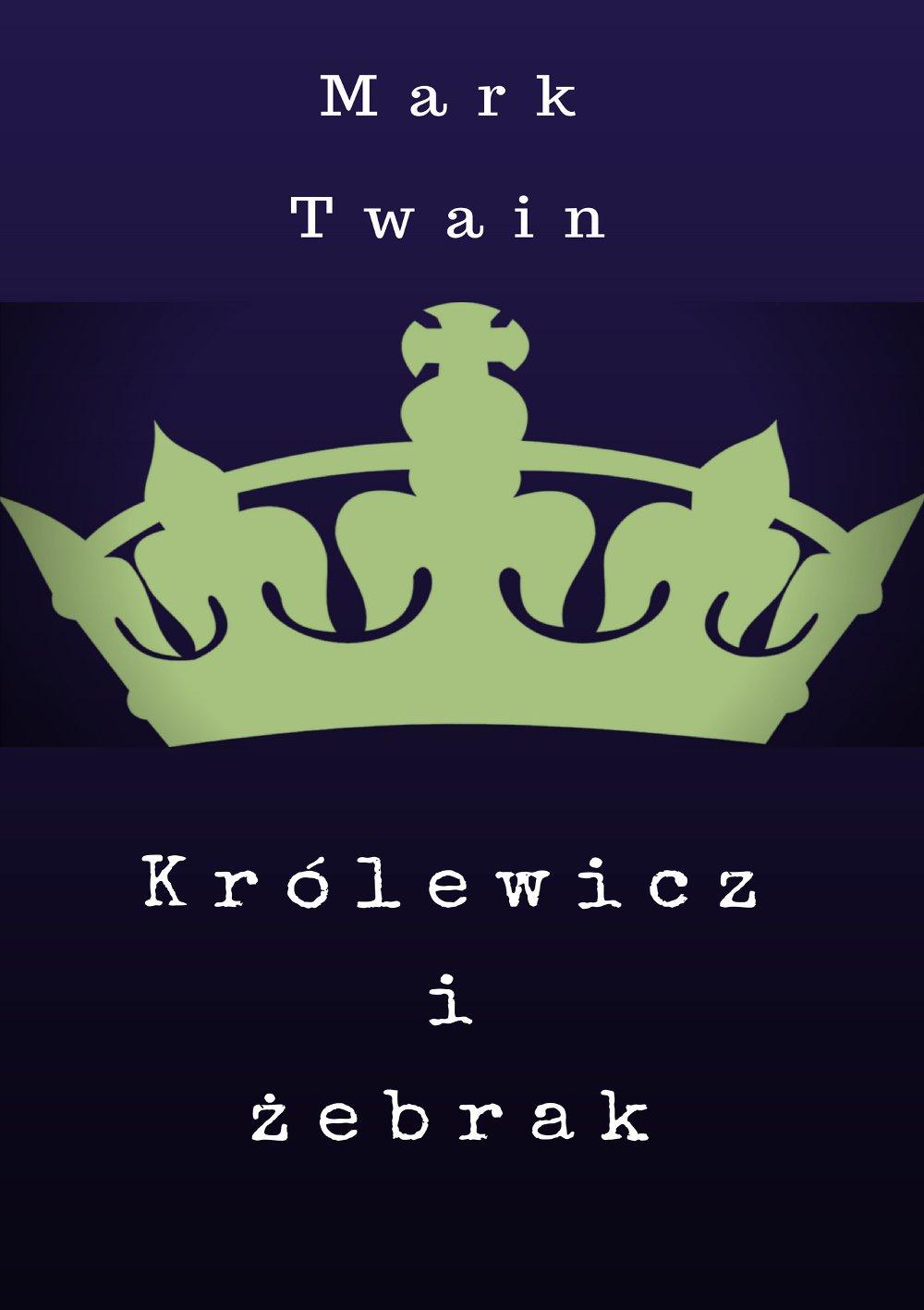 Królewicz-żebrak - Ebook (Książka na Kindle) do pobrania w formacie MOBI