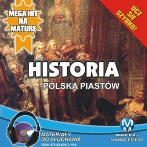 Historia - Polska Piastów - Audiobook (Książka audio MP3) do pobrania w całości w archiwum ZIP