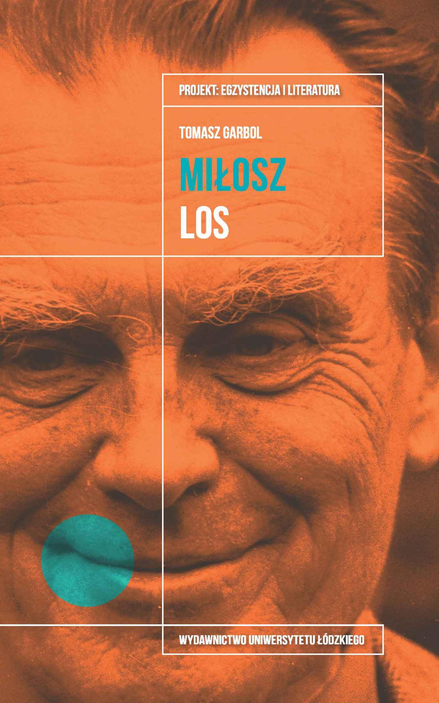 Czesław Miłosz. Los - Ebook (Książka na Kindle) do pobrania w formacie MOBI