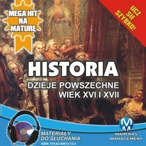 Historia - Dzieje powszechne. Wiek XVI i XVII - Audiobook (Książka audio MP3) do pobrania w całości w archiwum ZIP