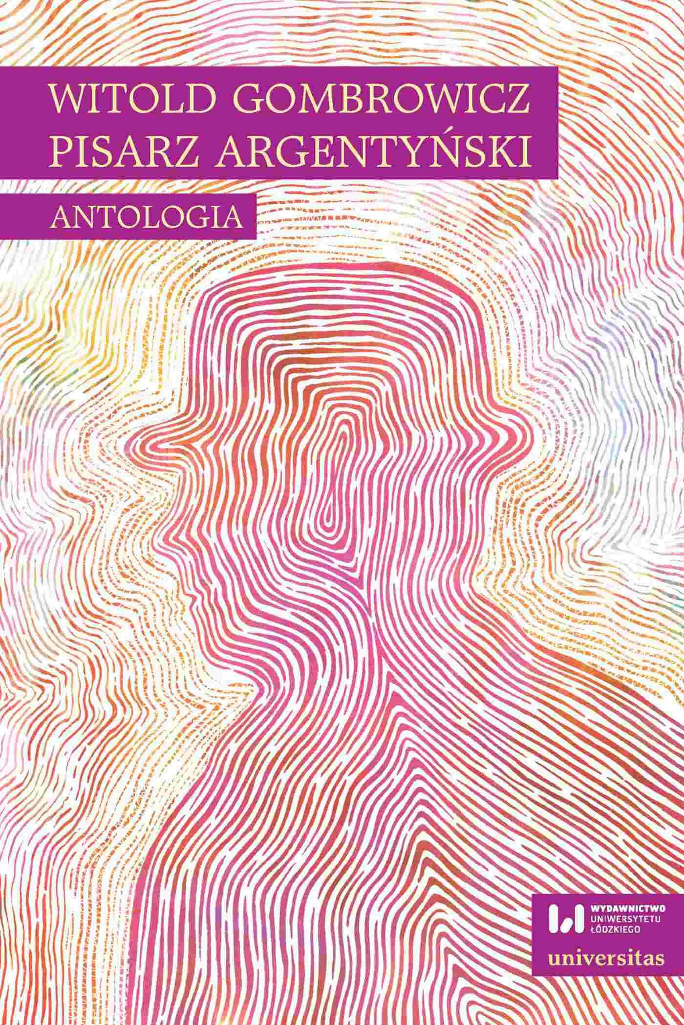 Witold Gombrowicz, pisarz argentyński. Antologia - Ebook (Książka PDF) do pobrania w formacie PDF