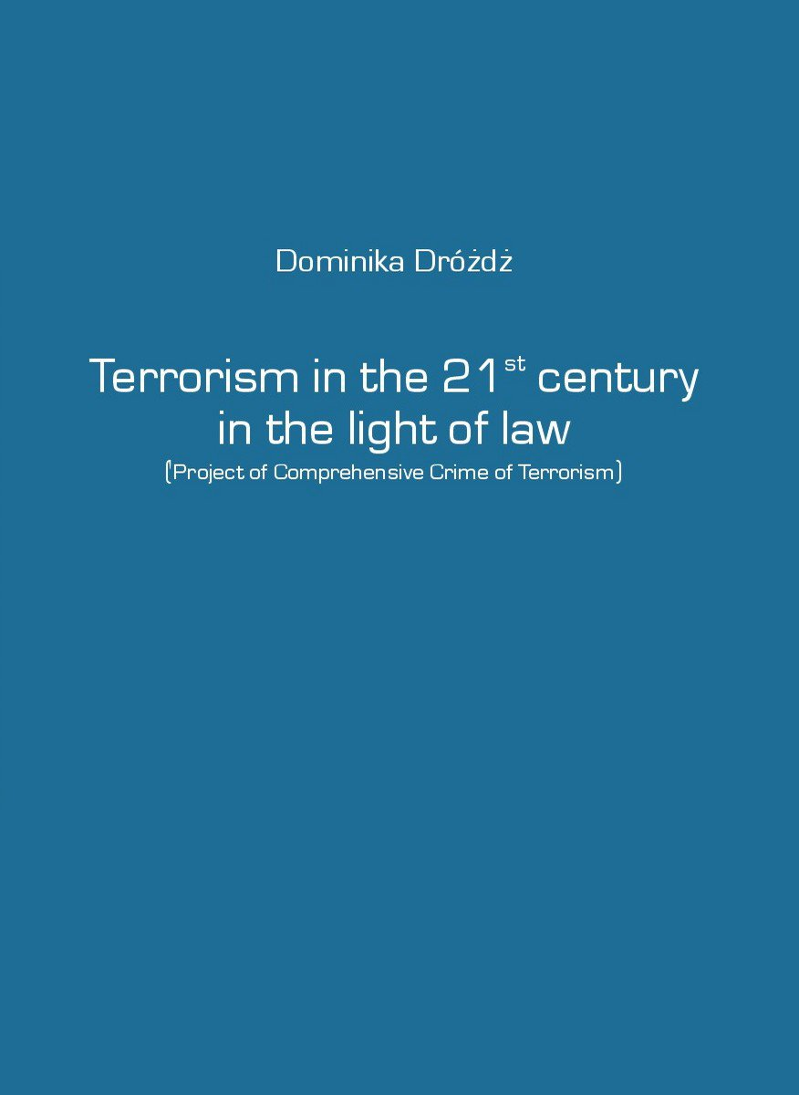 Terrorism in the 21st century in the light of law - Ebook (Książka na Kindle) do pobrania w formacie MOBI