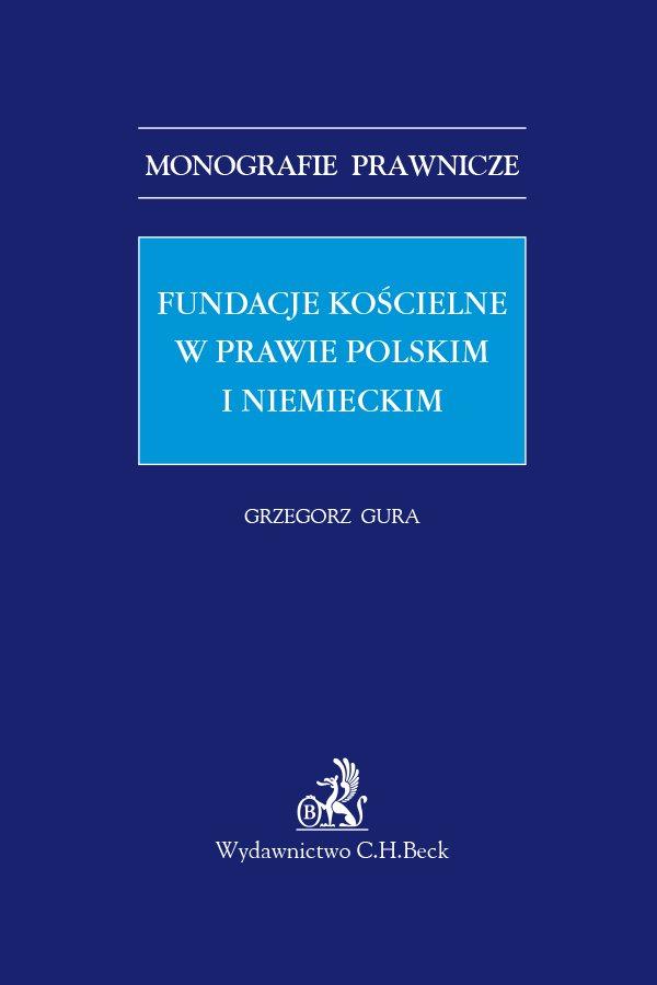 Fundacje kościelne w prawie polskim i niemieckim - Ebook (Książka PDF) do pobrania w formacie PDF