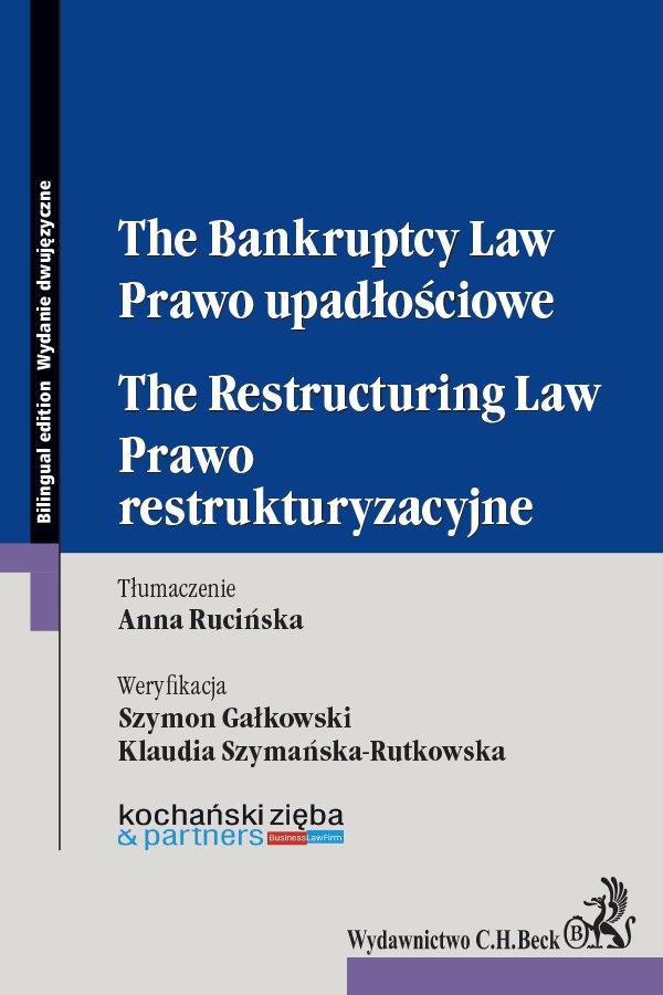Prawo upadłościowe. Prawo restrukturyzacyjne. The Bankruptcy Law. The Restructuring Law - Ebook (Książka PDF) do pobrania w formacie PDF