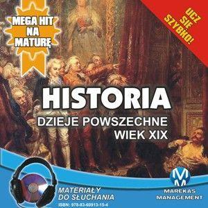Historia - Dzieje powszechne. Wiek XIX - Audiobook (Książka audio MP3) do pobrania w całości w archiwum ZIP