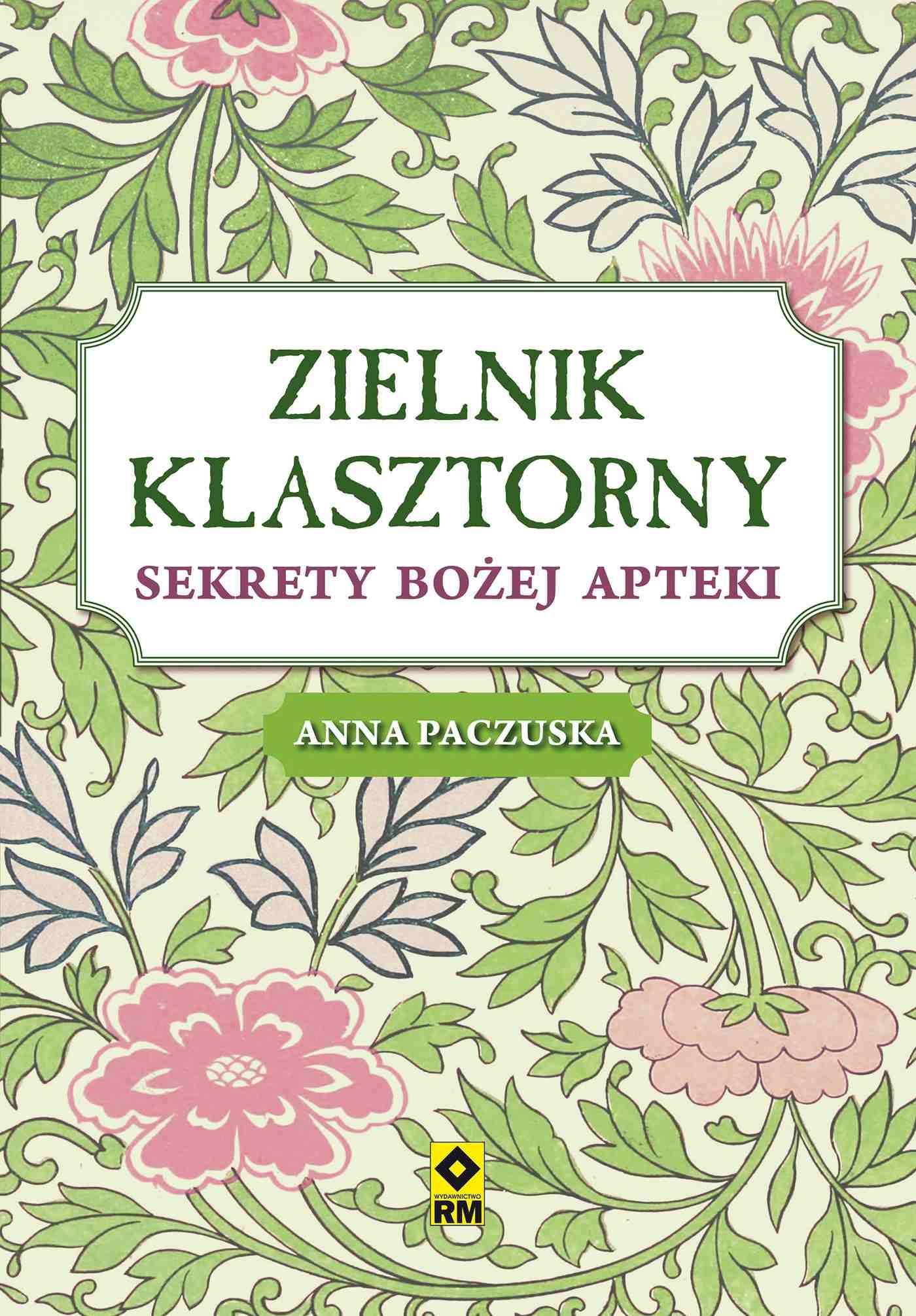 Zielnik klasztorny - Ebook (Książka EPUB) do pobrania w formacie EPUB