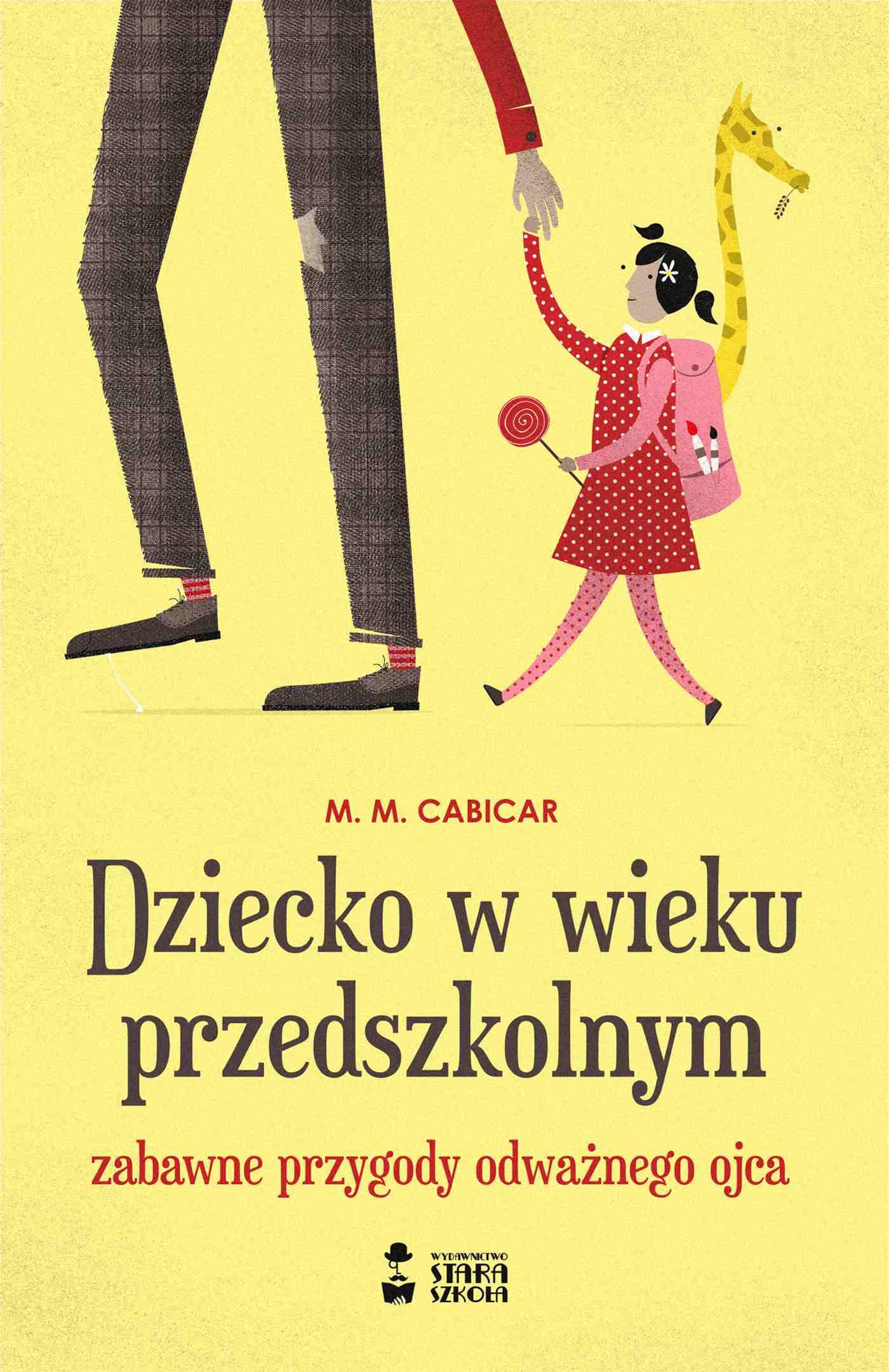 Dziecko w wieku przedszkolnym. Zabawne przygody odważnego ojca - Ebook (Książka na Kindle) do pobrania w formacie MOBI