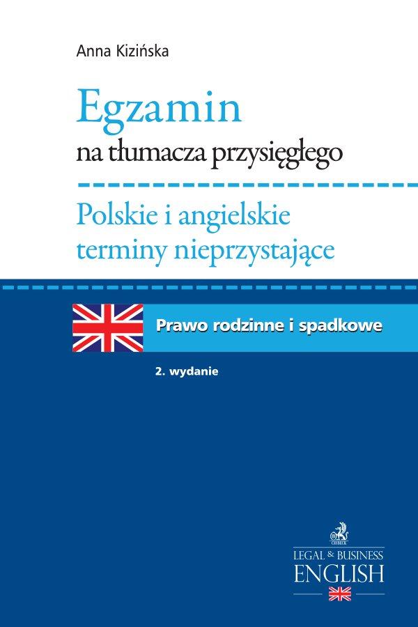 Egzamin na tłumacza przysięgłego. Polskie i angielskie terminy nieprzystające. Prawo rodzinne i spadkowe - Ebook (Książka PDF) do pobrania w formacie PDF