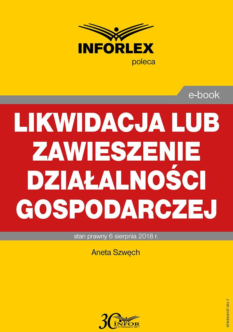 Likwidacja lub zawieszenie działalności gospodarczej - Ebook (Książka PDF) do pobrania w formacie PDF