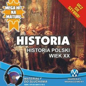 Historia - Historia Polski. Wiek XX - Audiobook (Książka audio MP3) do pobrania w całości w archiwum ZIP