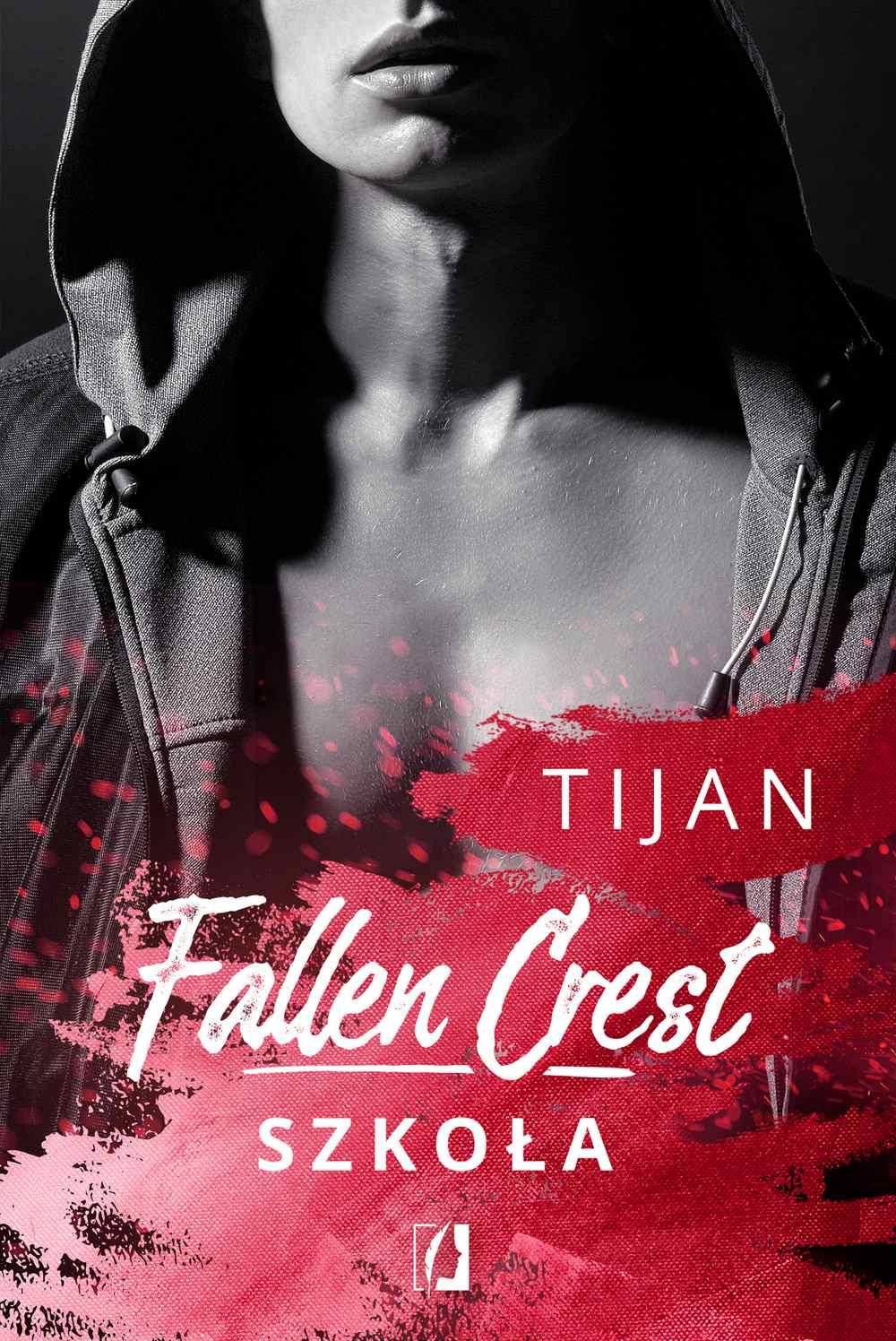 Fallen Crest. Szkoła. Tom 3 - Ebook (Książka EPUB) do pobrania w formacie EPUB