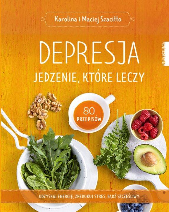 Depresja. Jedzenie, które leczy - Ebook (Książka EPUB) do pobrania w formacie EPUB