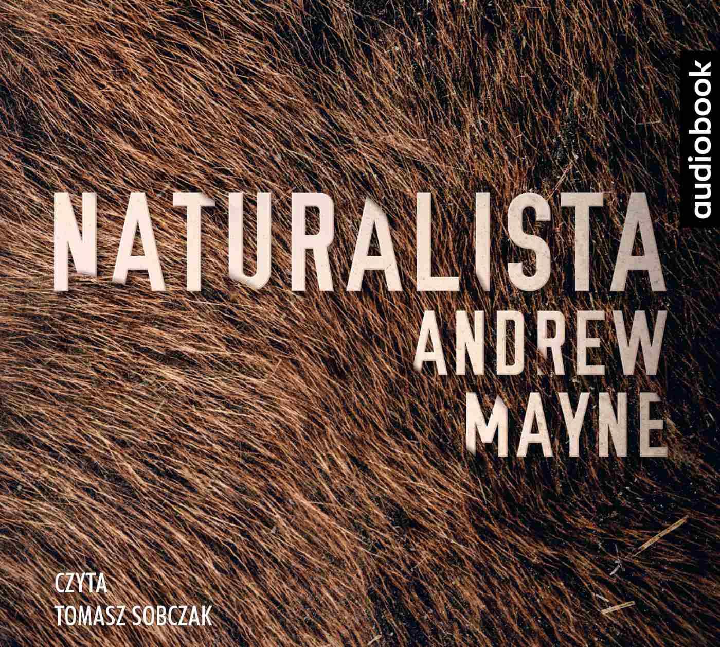 Naturalista - Audiobook (Książka audio MP3) do pobrania w całości w archiwum ZIP