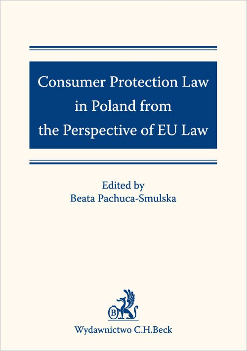 Consumer Protection Law in Poland from the Perspective of EU Law - Ebook (Książka na Kindle) do pobrania w formacie MOBI