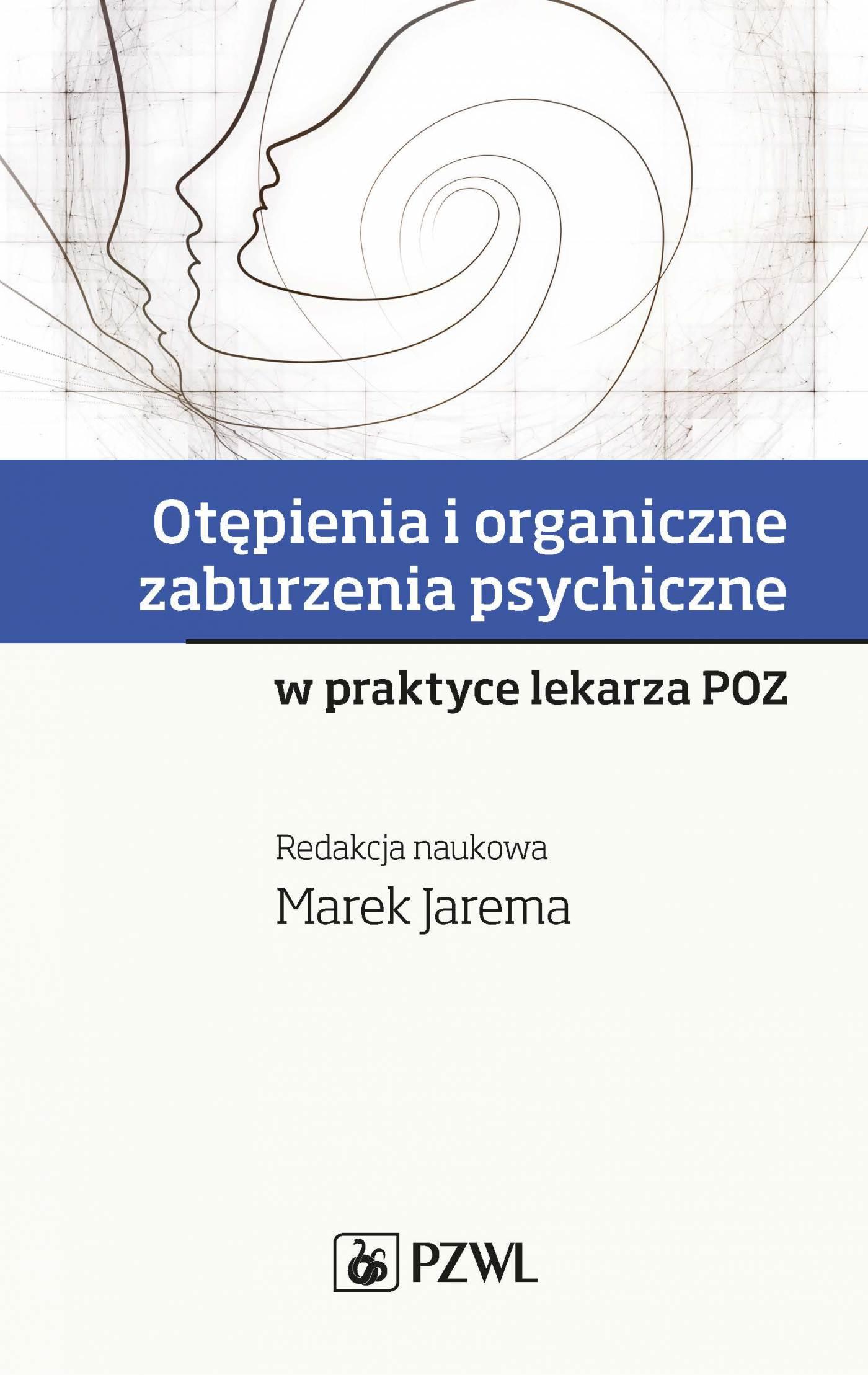 Otępienia i organiczne zaburzenia psychiczne w praktyce lekarza POZ - Ebook (Książka na Kindle) do pobrania w formacie MOBI