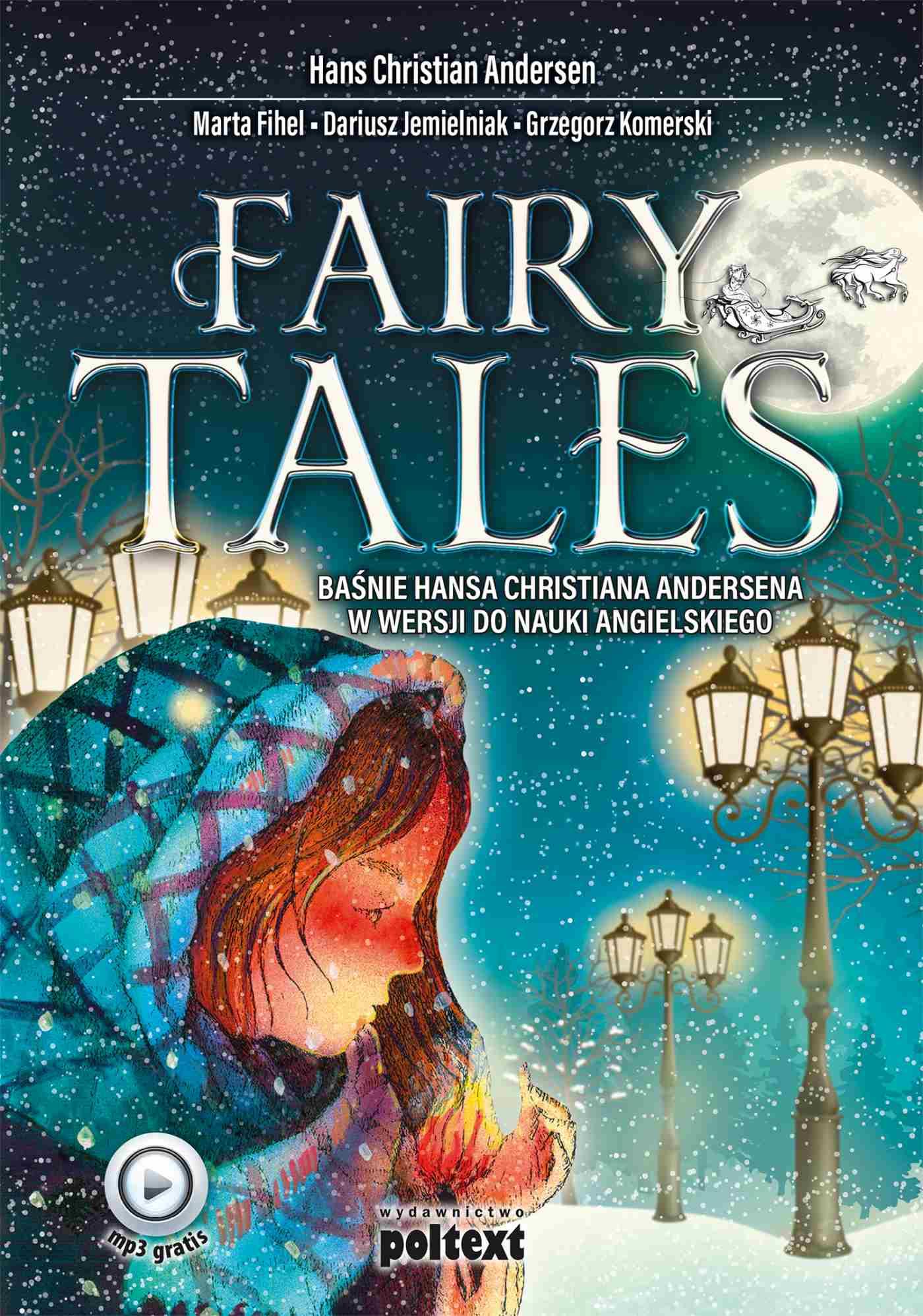 Fairy Tales. Baśnie Hansa Christiana Andersena w wersji do nauki angielskiego - Ebook (Książka EPUB) do pobrania w formacie EPUB