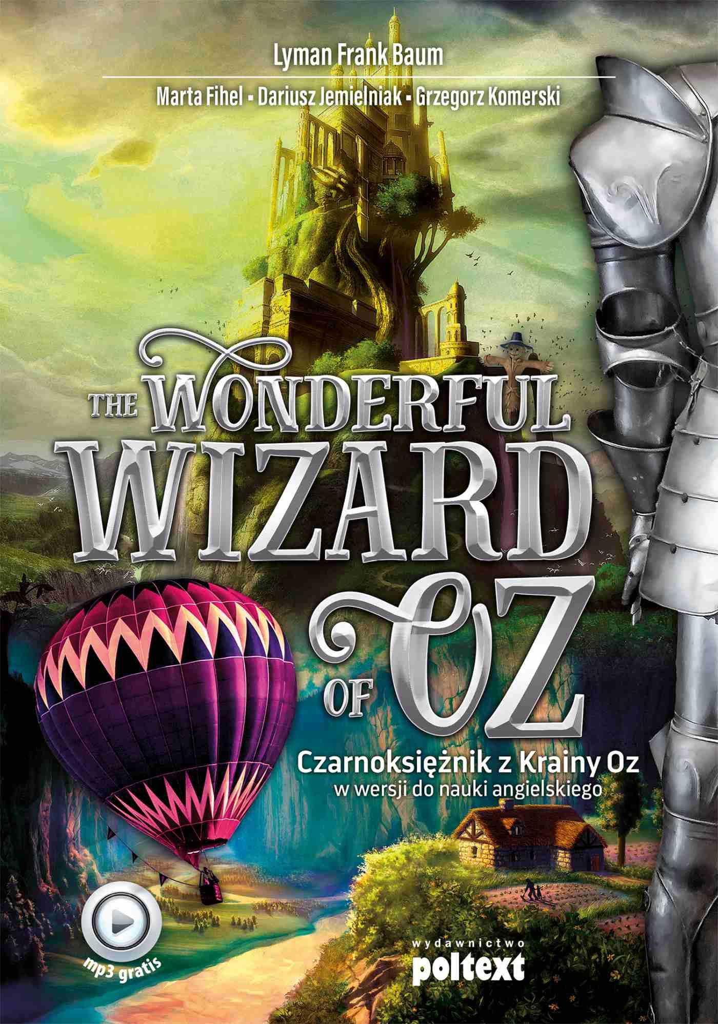 The Wonderful Wizard of Oz. Czarnoksiężnik z Krainy Oz w wersji do nauki angielskiego - Ebook (Książka EPUB) do pobrania w formacie EPUB