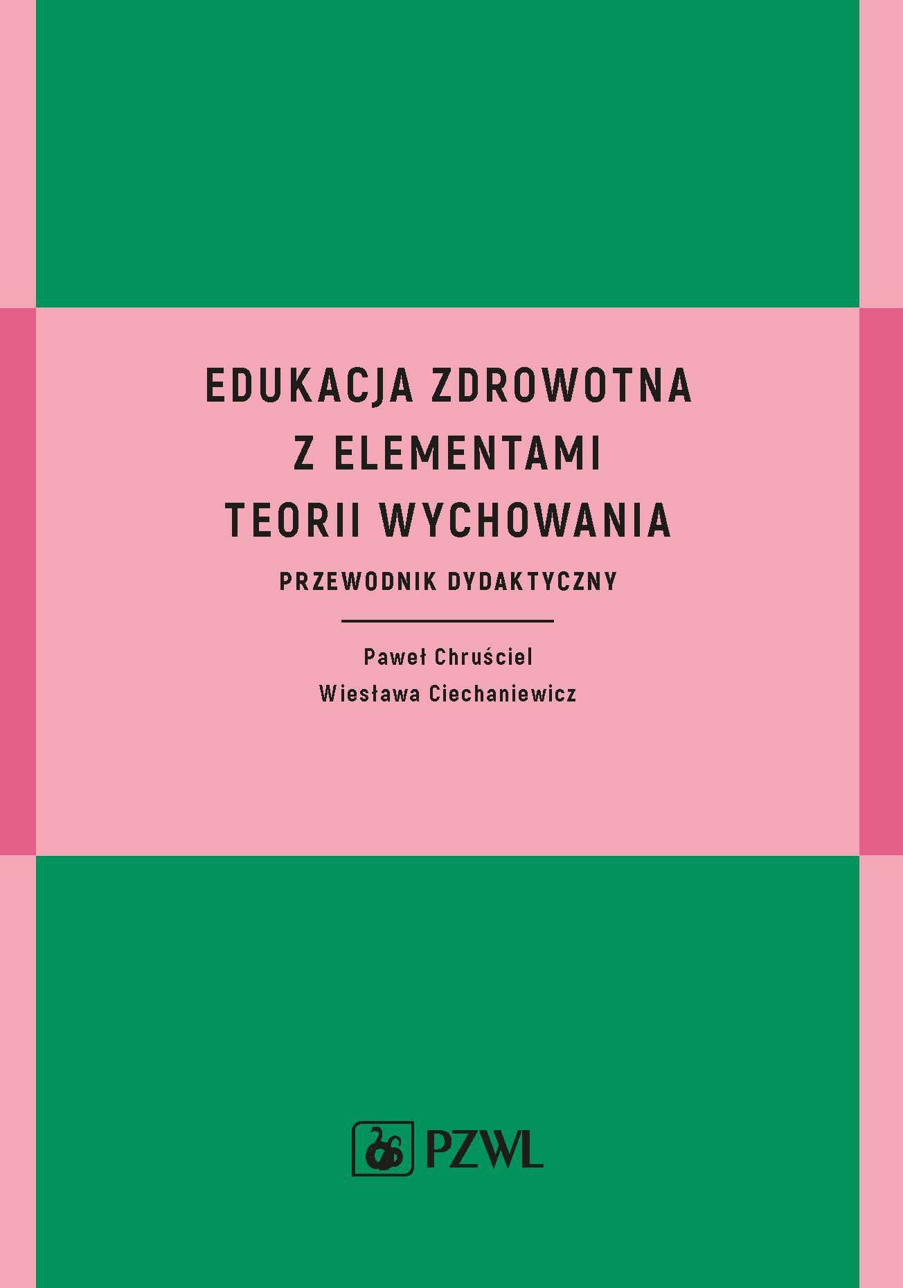 Edukacja zdrowotna z elementami teorii wychowania - Ebook (Książka EPUB) do pobrania w formacie EPUB
