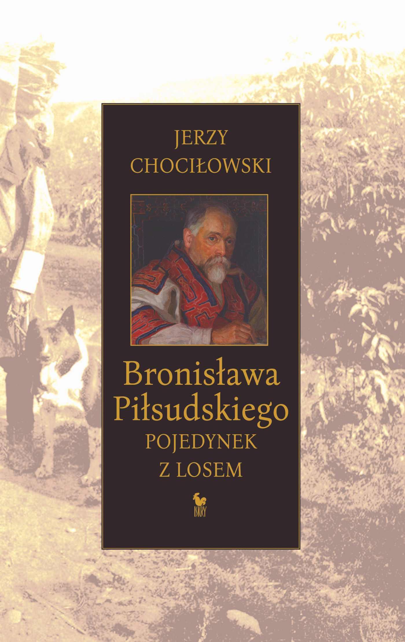Bronisława Piłsudskiego pojedynek z losem - Ebook (Książka EPUB) do pobrania w formacie EPUB