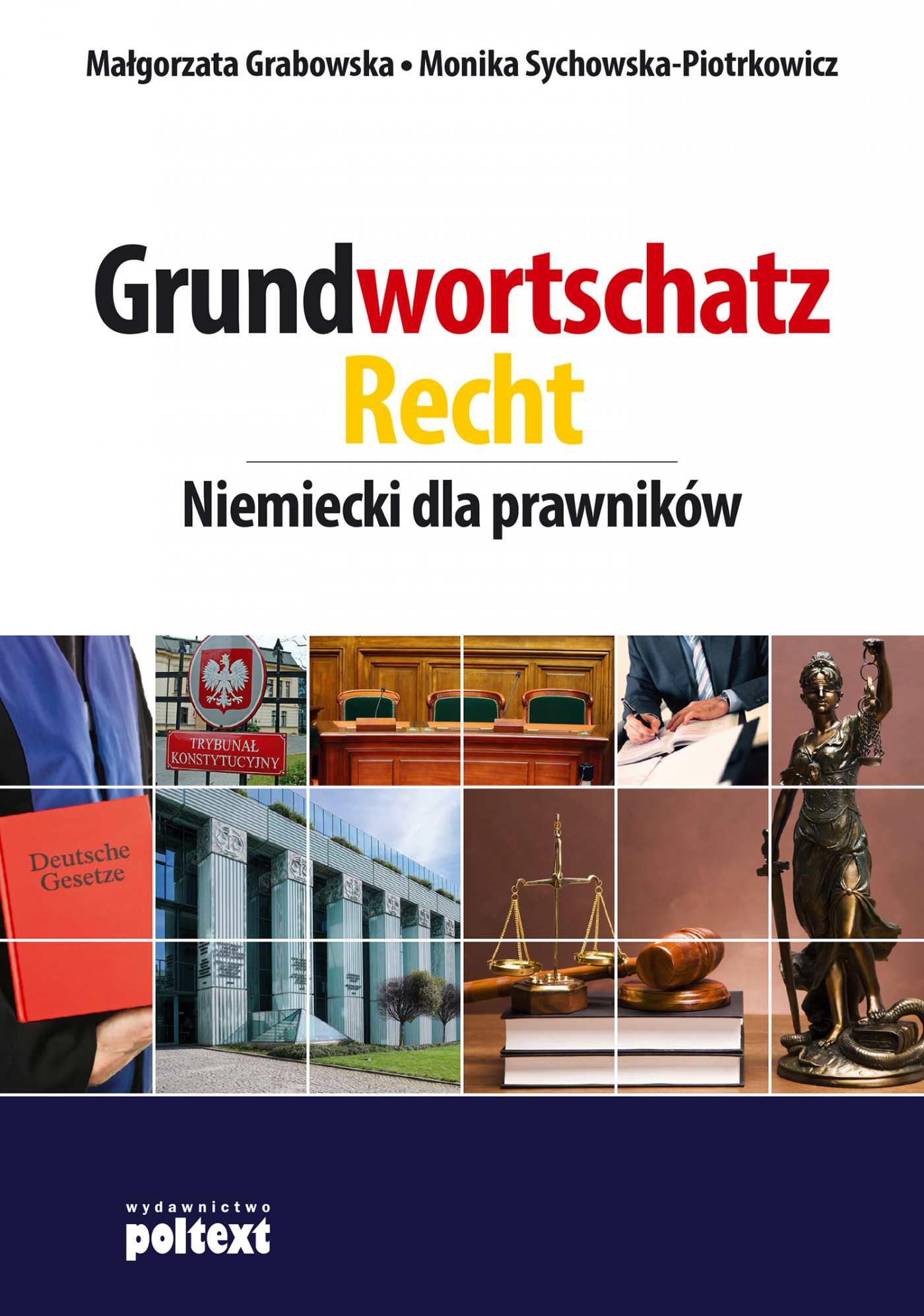 Grundwortschatz Recht. Niemiecki dla prawników - Ebook (Książka EPUB) do pobrania w formacie EPUB