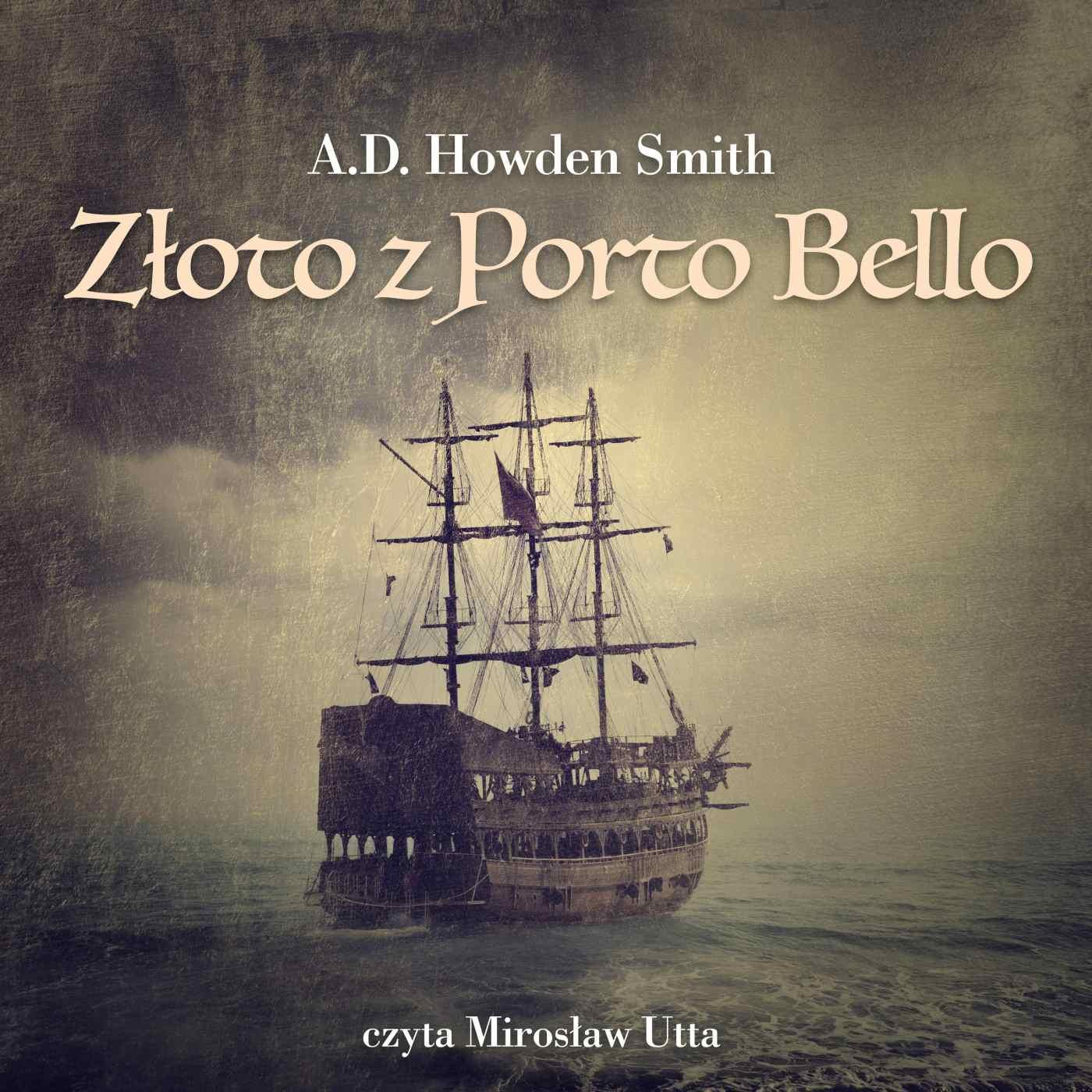 Złoto z Porto Bello - Audiobook (Książka audio MP3) do pobrania w całości w archiwum ZIP