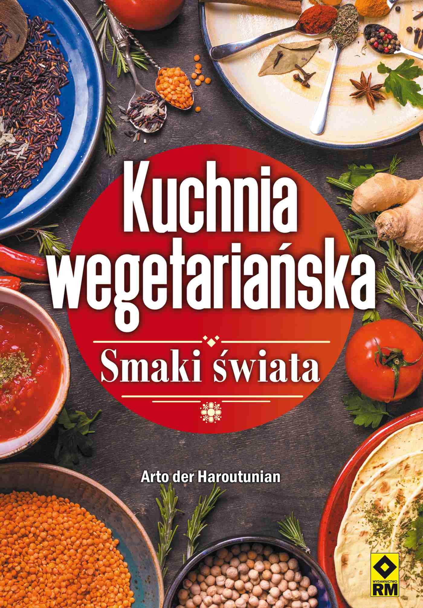 Kuchnia wegetariańska. Smaki świata - Ebook (Książka PDF) do pobrania w formacie PDF