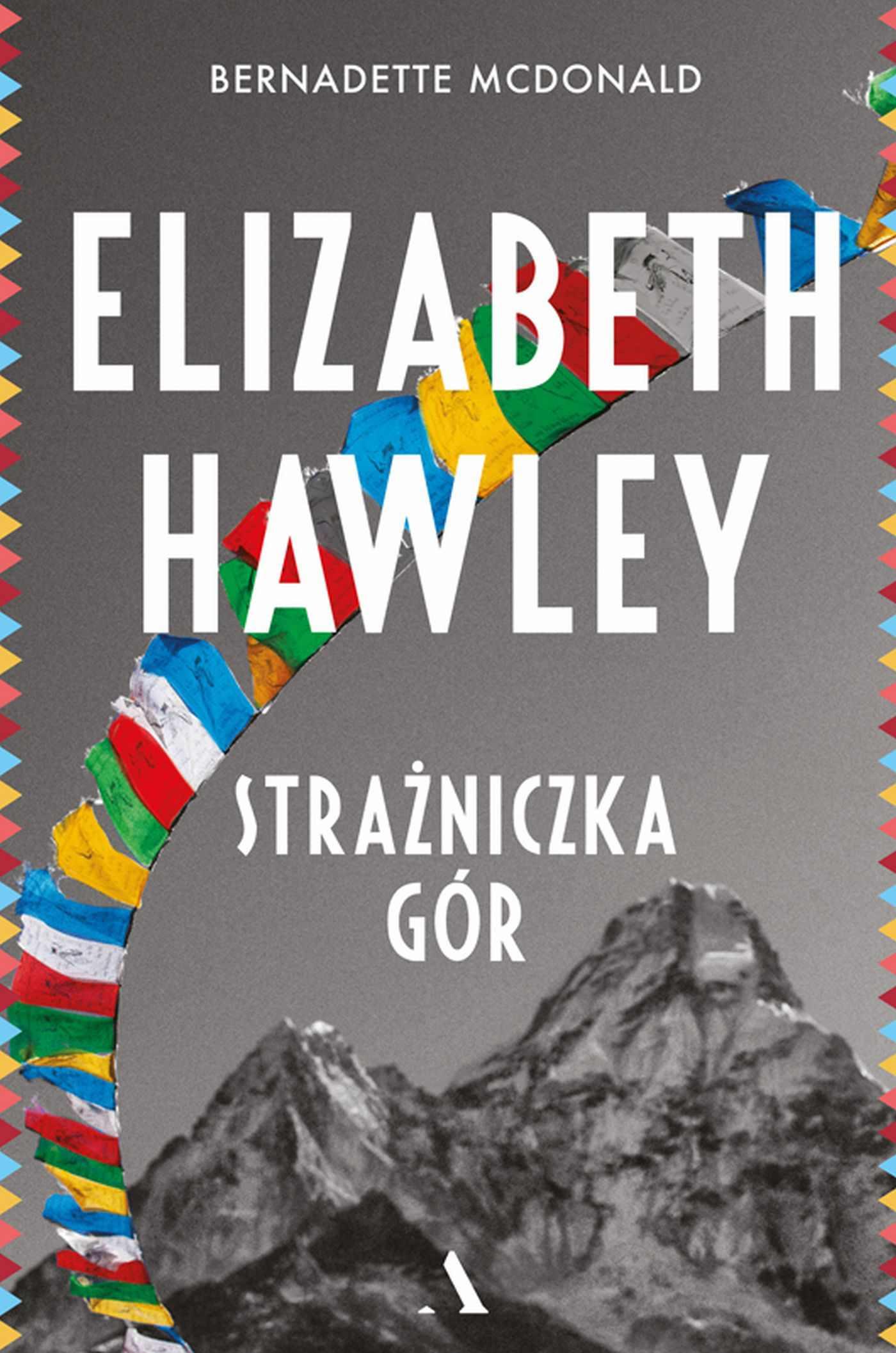 Elizabeth Hawley. Strażniczka gór - Ebook (Książka EPUB) do pobrania w formacie EPUB