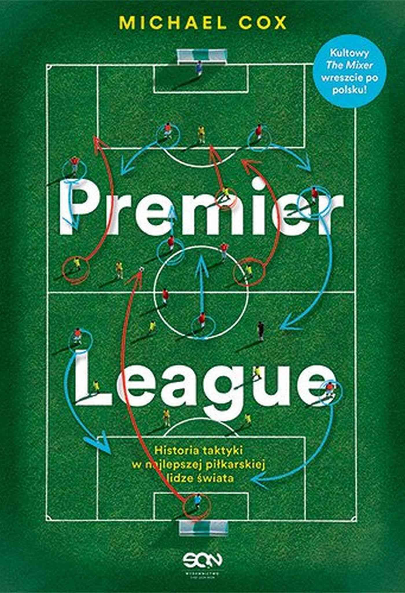 Premier League. Historia taktyki w najlepszej piłkarskiej lidze świata - Ebook (Książka EPUB) do pobrania w formacie EPUB