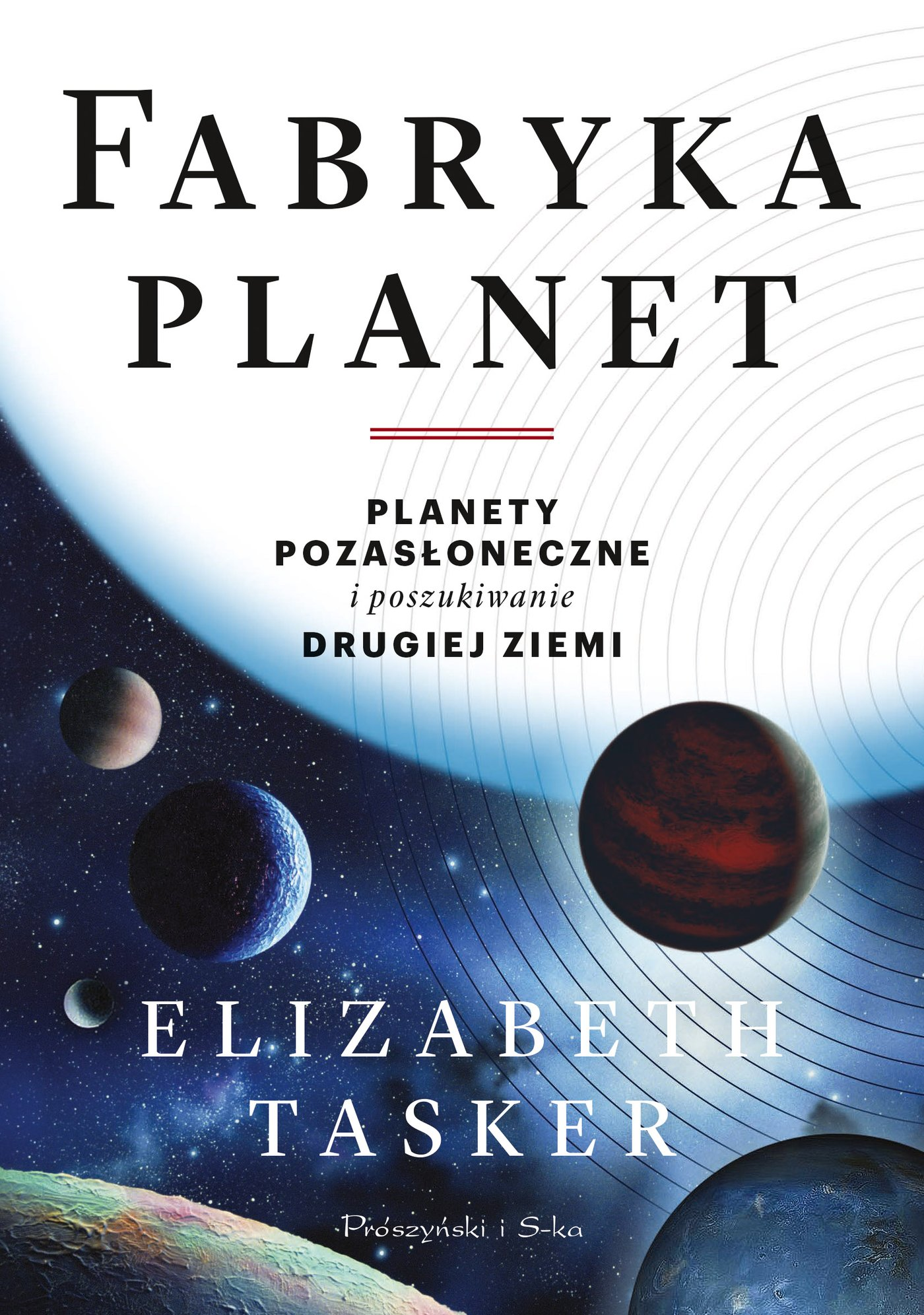 Fabryka planet. Planety pozasłoneczne i poszukiwanie drugiej Ziemi - Ebook (Książka EPUB) do pobrania w formacie EPUB
