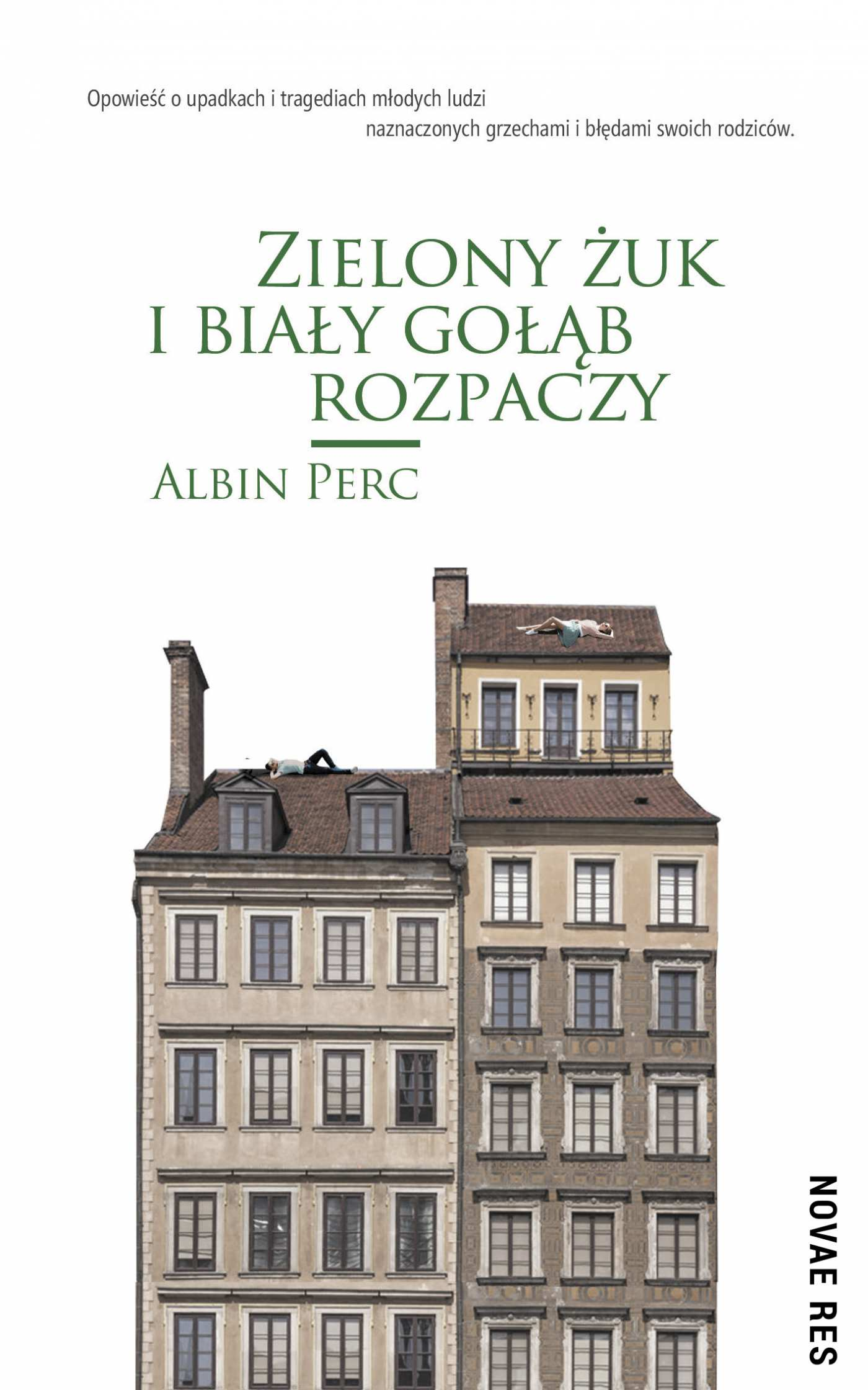 Zielony żuk i biały gołąb rozpaczy - Ebook (Książka na Kindle) do pobrania w formacie MOBI