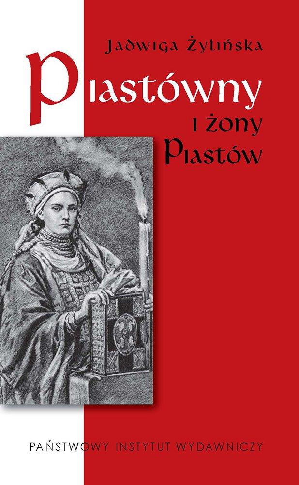 Piastówny i żony Piastów - Ebook (Książka na Kindle) do pobrania w formacie MOBI