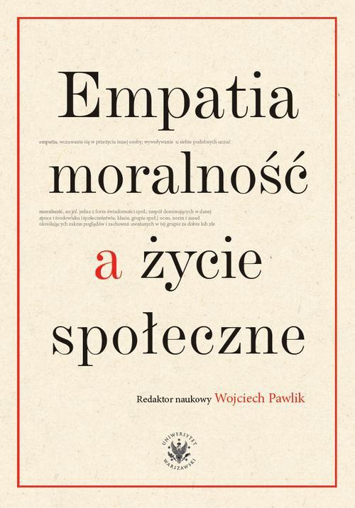 Empatia moralność a życie społeczne - Ebook (Książka PDF) do pobrania w formacie PDF