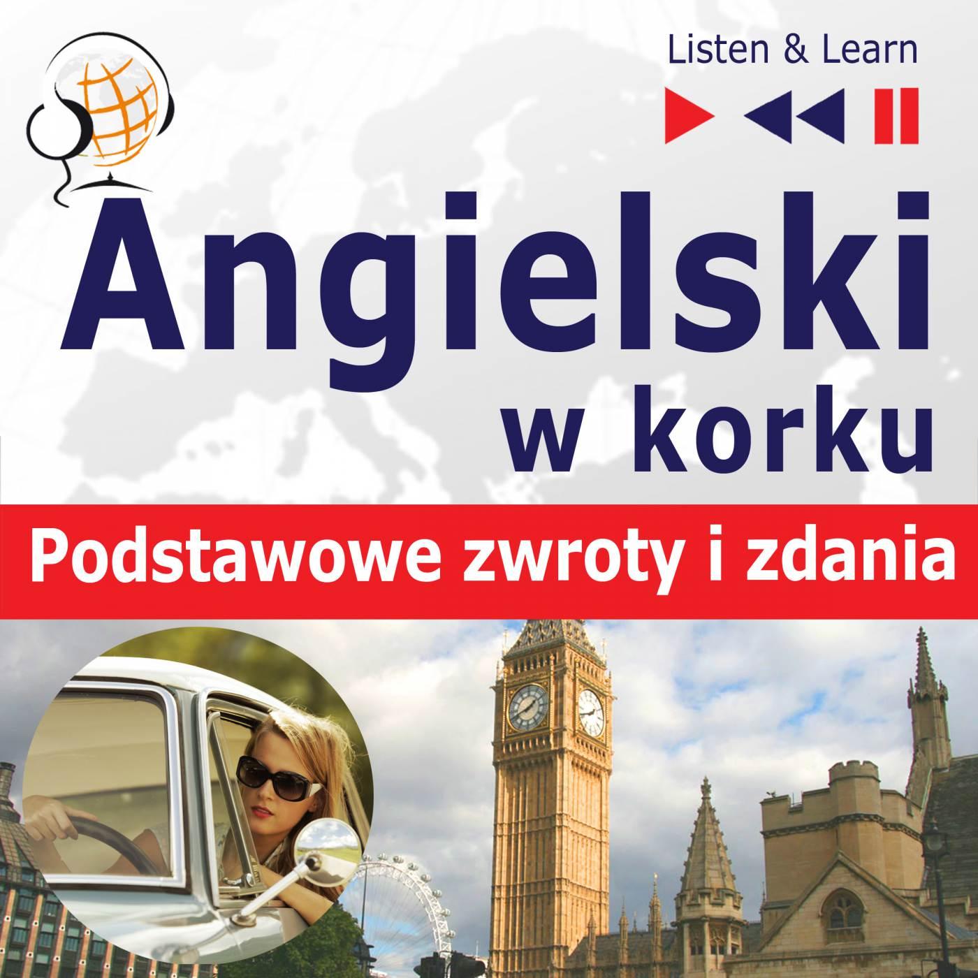 Angielski w korku. Podstawowe zwroty i zdania - Audiobook (Książka audio MP3) do pobrania w całości w archiwum ZIP