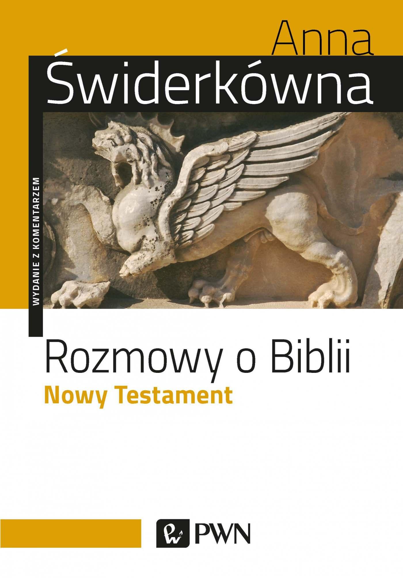 Rozmowy o Biblii. Nowy testament. Wydanie z komentarzem - Ebook (Książka EPUB) do pobrania w formacie EPUB