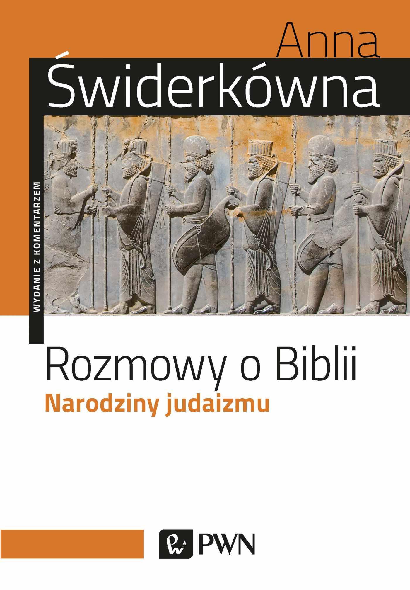Rozmowy o Biblii. Narodziny judaizmu. Wydanie z komentarzem - Ebook (Książka EPUB) do pobrania w formacie EPUB