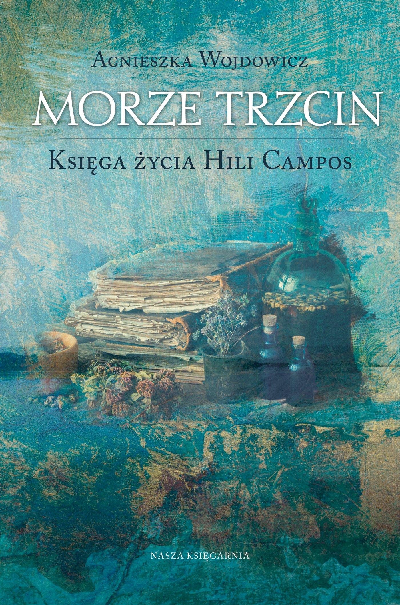 Morze Trzcin. Księga życia Hili Campos - Ebook (Książka EPUB) do pobrania w formacie EPUB