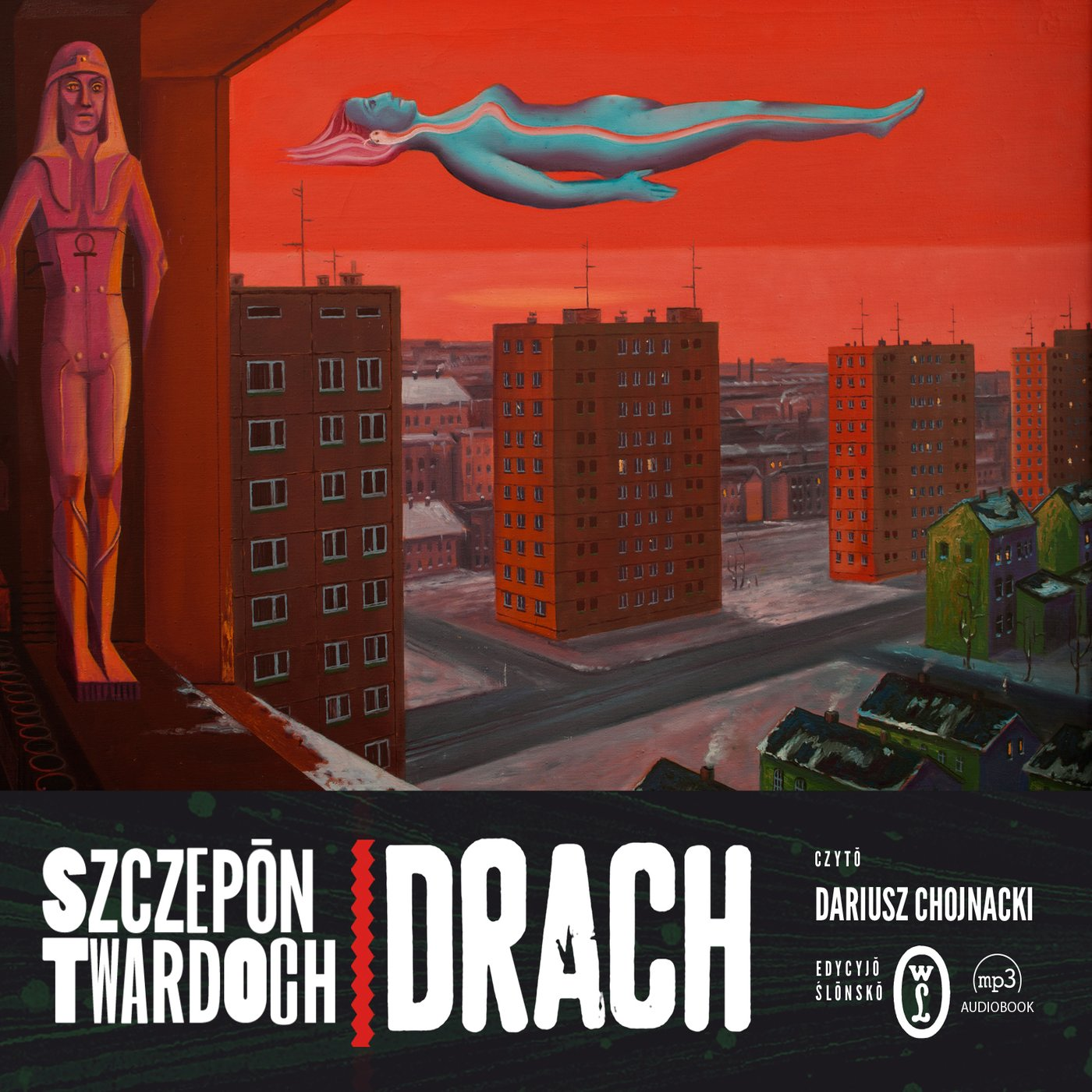 Drach. Edycyjo ślonsko - Audiobook (Książka audio MP3) do pobrania w całości w archiwum ZIP