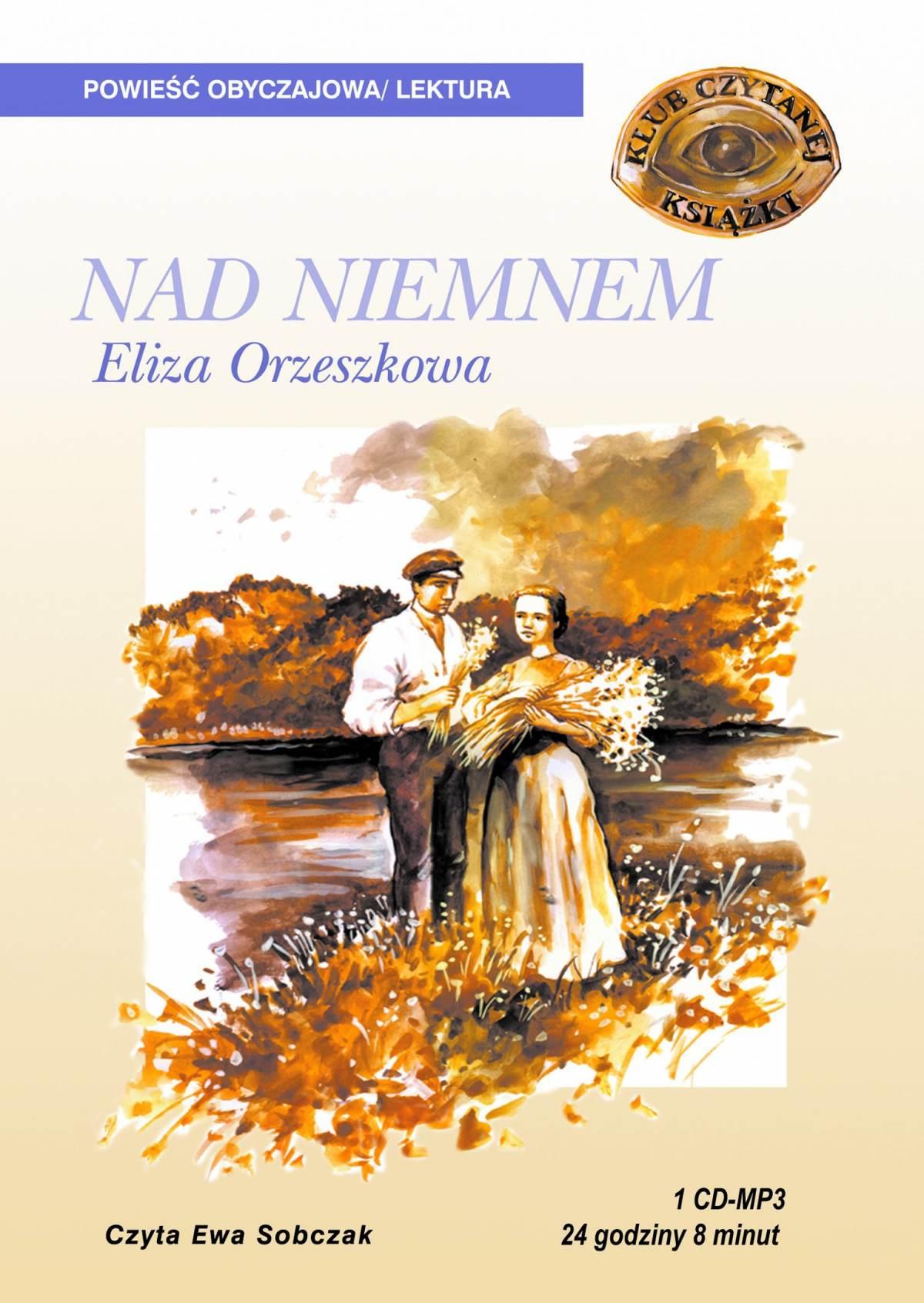Nad Niemnem - Audiobook (Książka audio MP3) do pobrania w całości w archiwum ZIP