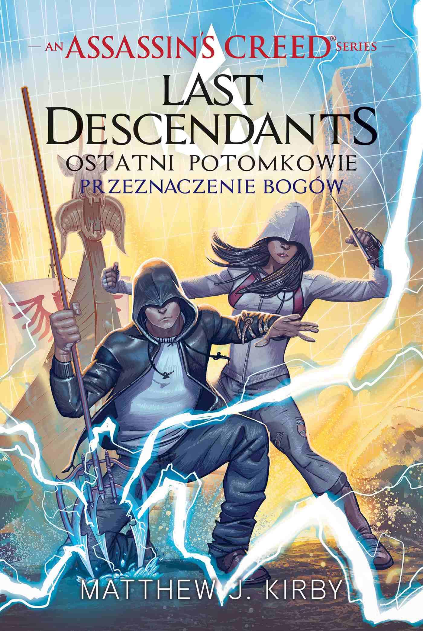 Assassin's Creed: Last Descendants. Ostatni potomkowie. Przeznaczenie bogów - Ebook (Książka EPUB) do pobrania w formacie EPUB