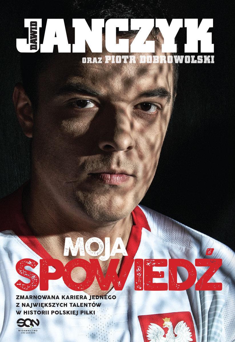 Dawid Janczyk. Moja spowiedź - Ebook (Książka na Kindle) do pobrania w formacie MOBI
